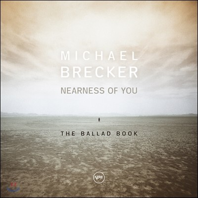 Michael Brecker (마이클 브레커) - Nearness Of You: The Ballad Book [2 LP]