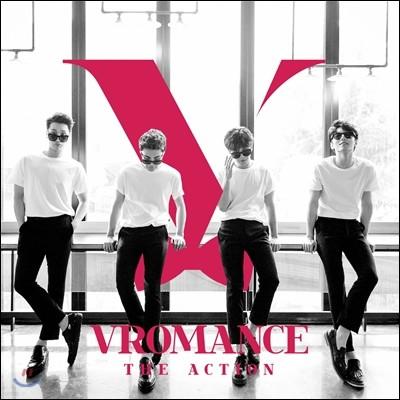브로맨스 (Vromance) - 미니앨범 1집 : The Action