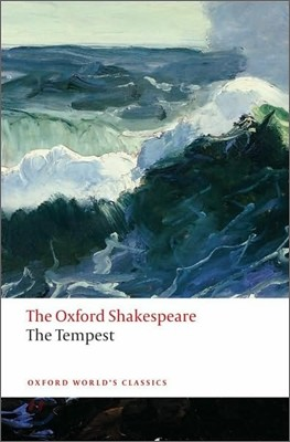 The Tempest: The Oxford Shakespeare the Tempest