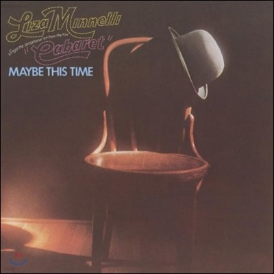 Liza Minnelli (라이자 미넬리) - Maybe This Time