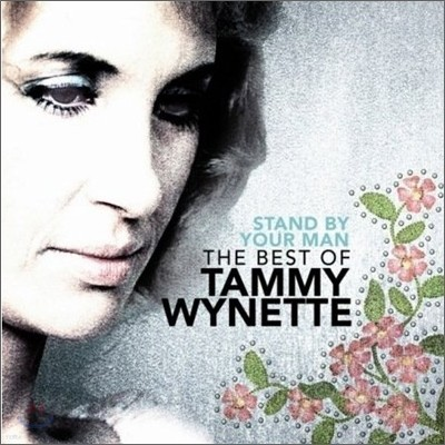 Tammy Wynette - Stand By Your Man : The Very Best Of Tammy Wynette