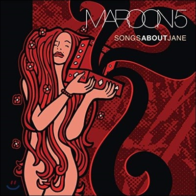Maroon 5 (마룬 5) - Songs About Jane 1집