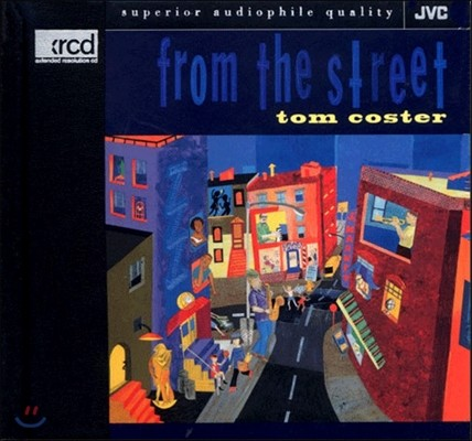 Tom Coster (톰 코스터) - From the Street [XRCD]