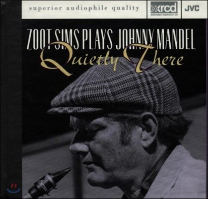 Zoot Sims (주트 심스) - Plays Johnny Mandel: Quietly There (주트 심스가 연주하는 조니 맨델) [XRCD]