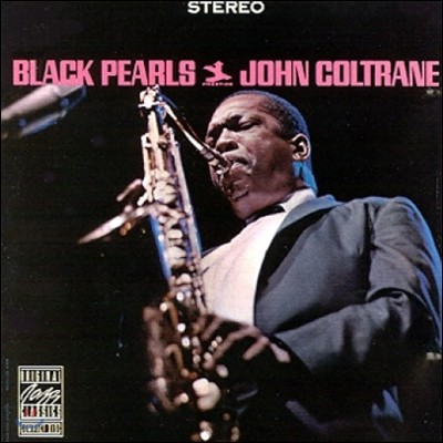 John Coltrane (존 콜트레인) - Black Pearls [XRCD]