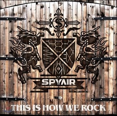 Spyair (스파이에어) - This Is How We Rock