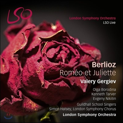 Valery Gergiev 베를리오즈: 오페라 '로미오와 줄리엣' - 발레리 게르기예프, 런던 심포니 (Berlioz: Romeo et Juliette)