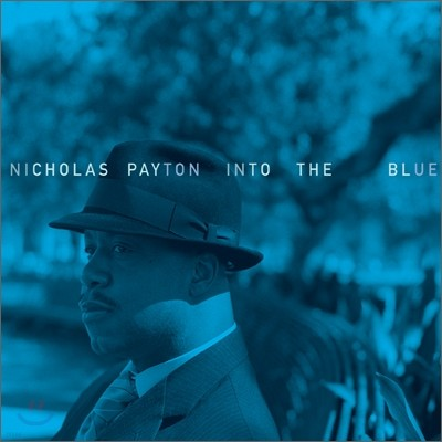 Nicholas Payton - Into the Blue