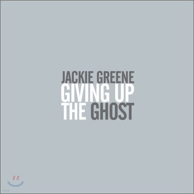 Jackie Greene - Giving Up the Ghost