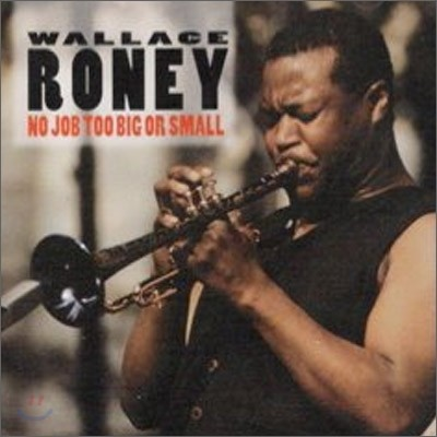Wallage Roney - No Job Too Big or Small