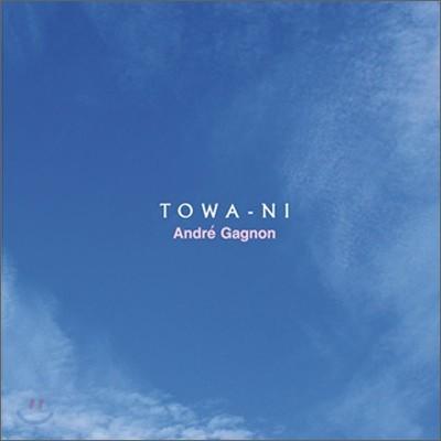 Andre Gagnon - Towa-Ni (영원히)