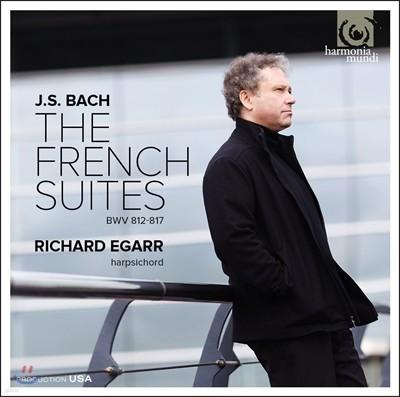 Richard Egarr 바흐: 프랑스 모음곡 전곡 [하프시코드 연주반] (J.S. Bach: French Suites Nos. 1-6 BWV812-817) 리차드 에가