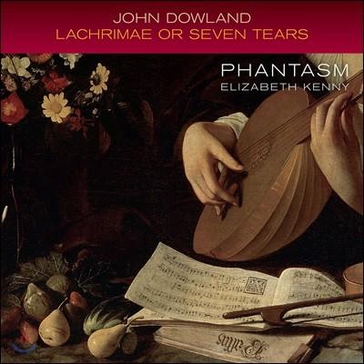 Phantasm 다울랜드: 라크리메 혹은 일곱 곡의 슬픈 선율 (Dowland: Lachrimae or Seven Tears)