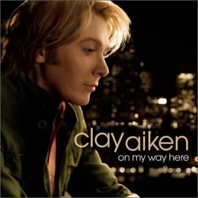 Clay Aiken - On My Way Here