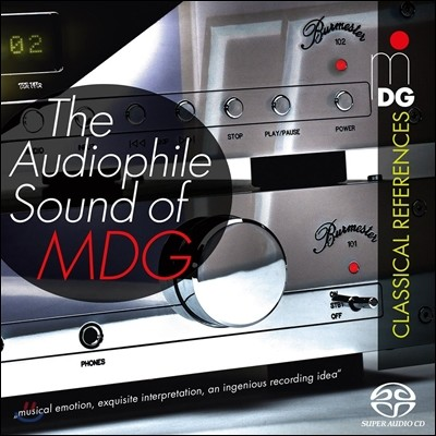 MDG의 오디오파일 사운드 - 클래시컬 레퍼런스 (The Audiophile Sound of MDG - Classical References)