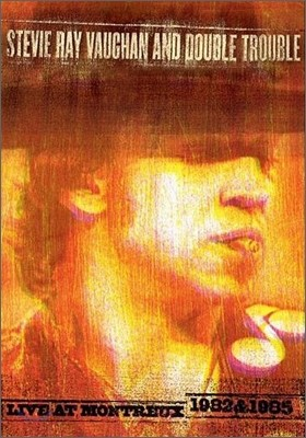 Stevie Ray Vaughan & Double Trouble: Live At Montreux 1982 & 1985
