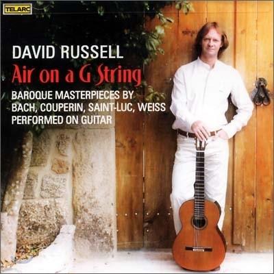 David Russell G선상의 아리아 : 기타로 연주하는 바로크 음악 (Air On A G String (Baroque Masterpieces)