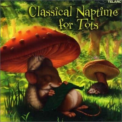 어린아이들의 낮잠을 위한 클래식 (Classical Naptime for Tots)