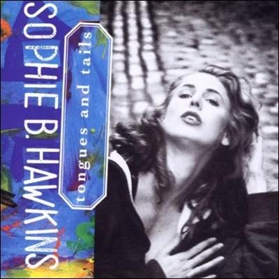 Sophie B. Hawkins (소피 B. 호킨스) - Tongues And Tails