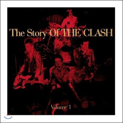 The Clash (더 클래시) - The Story Of The Clash Vol.1