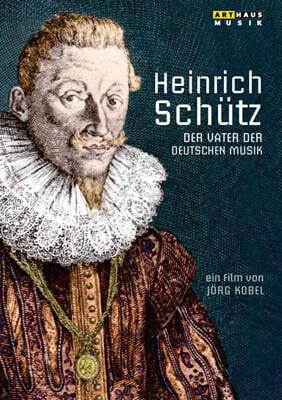 다큐멘터리 하인리히 쉬츠 - 독일 음악의 아버지 [Heinrich Schutz: Vater Der Deutschen Musik)
