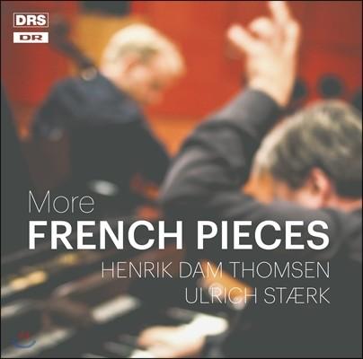 Henrik Dam Thomsen 더 많은 프랑스 음악 - 드뷔시 / 포레 / 비에른 / 생상스의 작품들 (More French Pieces - Debussy, Faure, Vierne, Saint-Saens) 헨리크 담 톰센