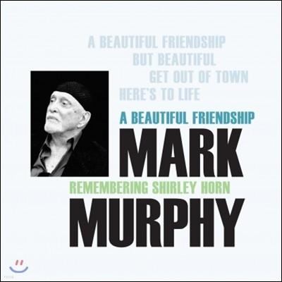 Mark Murphy (마크 머피) - A Beautiful Friendship: Remembering Shirley Horn (셜리 혼 헌정 앨범) [LP]