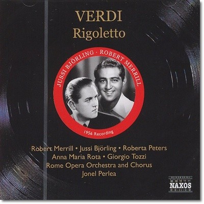 Robert Merrill / Jussi Bjorling 베르디: 리골레토 - 유시 비욜링, 로버트 메릴 [1956년 녹음] (Verdi: Rigoletto)