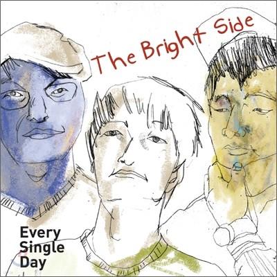 에브리 싱글 데이 (Every Single Day) 4집 - The Bright Side