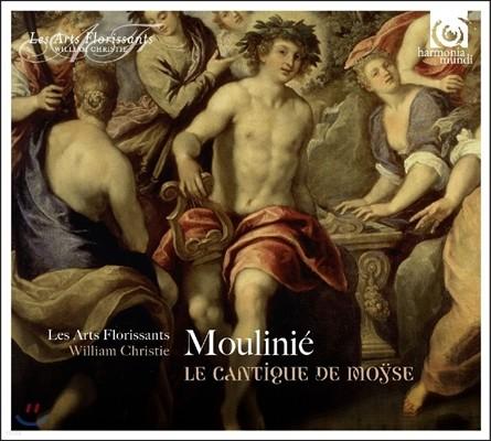 Les Arts Florissants / William Christie 에티엔 물리니에: 모세 찬가 - 레자르 플로리상, 윌리엄 크리스티 (Etienne Moulinie: Le Cantique de Moyse)