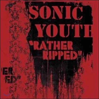 Sonic Youth (소닉 유스) - Rather Ripped [Back To Black Series LP]