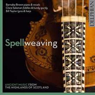 스코틀랜드 고지대의 옛 음악 (Spellweaving) - Colin Campbell