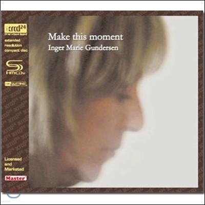 Inger Marie Gundersen (잉거 마리 군데르센) - Make This Moment [XRCD]