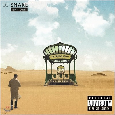 DJ Snake (DJ 스네이크) - Encore