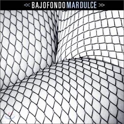 Bajofondo Tango Club - Mar Dulce