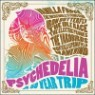 Psychedelia : A 50 Year Trip (사이키델리아 : 사이키델릭 록 50년 여행) [Deluxe Edition]