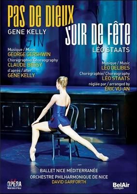Ballet Nice Mediterranee 니스 발레단 - 진 켈리: 파드되 / 레오 슈타츠: 수아 드 페트 (Gene Kelly: Pas de Dieux / Leo Staats: Soir de Fete)