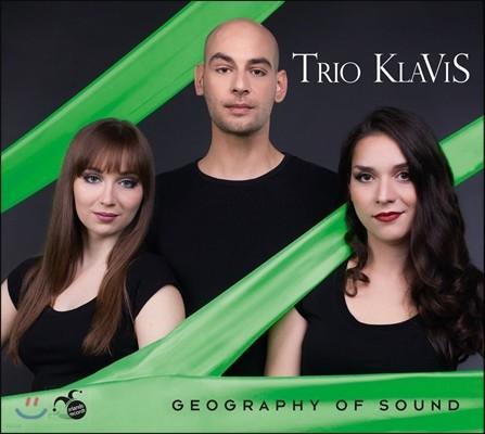 Trio Klavis 소리의 지형 - 하차투리안 / 류이치 사카모토 / 거슈윈 / 피아졸라: 피아노, 바이올린, 색소폰 삼중주 편곡반 (Geography Of Sound) 트리오 클라비스