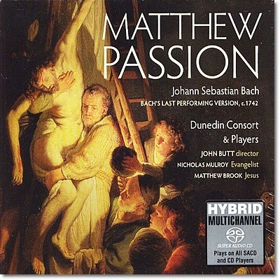 John Butt 바흐: 마태 수난곡 (Bach: St. Matthew Passion, BWV 244)