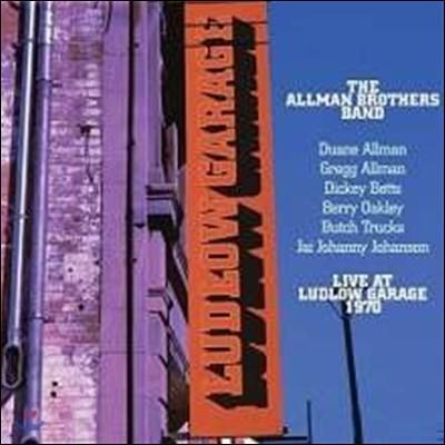 Allman Brothers Band (올맨 브라더스 밴드) - Live At Ludlow Garage 1970 [Remastered 3LP]