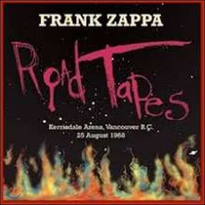 Frank Zappa (프랭크 자파) - Road Tapes, Venue #1: Kerrisdale Arena, Vancouver B.C. (로드 테잎 1 - 1968년 8월 25일 밴쿠버 라이브)