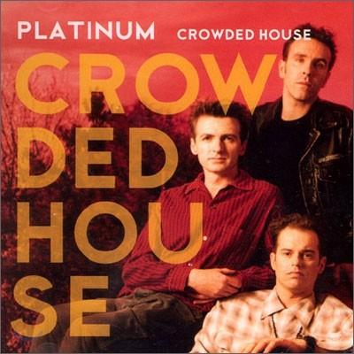 Crowded House - Platinum