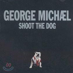 George Michael - Shoot The Dog (Single)