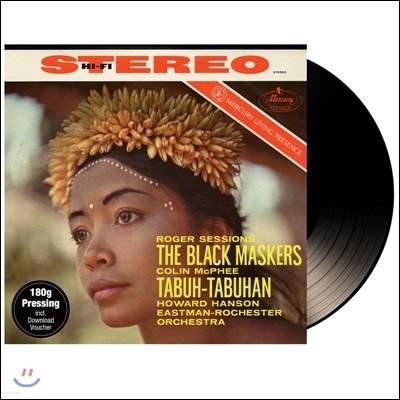 Howard Hanson 콜린 맥피: 타부-타부한 / 로저 세션스: 블랙 마스커스 (R. Sessions: The Black Maskers / C. McPhee: Tabuh-Tabuhan) 하워드 핸슨 [LP]