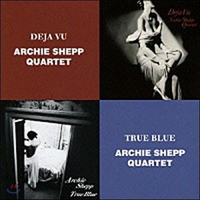 Archie Shepp Quartet (아치 셰프 쿼텟) - Deja Vu / True Blue