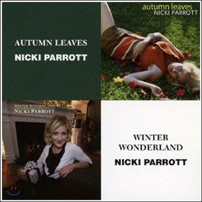 Nicki Parrott (니키 패럿) - Autumn Leaves / Winter Wonderland