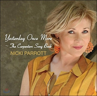 Nicki Parrott (니키 패럿) - Yesterday Once More: The Carpenters Song Book (더 카펜터스 송 북)