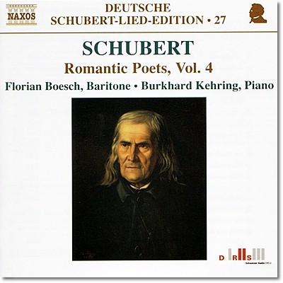 Florian Boesch 슈베르트: 낭만 시인들의 시에 붙인 가곡들 4집 (Romantic Poets Vol. 4)