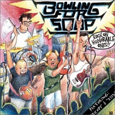 Bowling For Soup - Rock On Honarable Ones!!