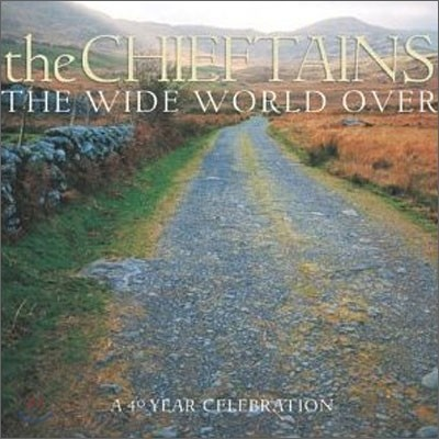 Chieftains - Wide World Over: 40th Anniversary Collection